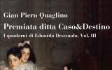 """Gian Piero Quaglino, """"Premiata ditta Caso&Destino"""" (Moretti & Vitali, Bergamo 2020)"""